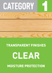 Category 1 Clear: transparent finishes, moisture protection