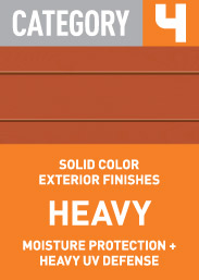 Category 4 Heavy: solid color exterior finishes, moisture protection + heavy UV defense